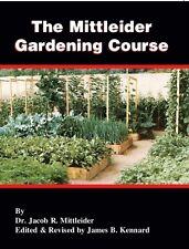 The Mittleider Gardening Course Book - NEW, 2015