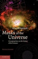 Masks of the Universe: Changing Ideas on the Nature of the Cosmos, Harrison, Edw