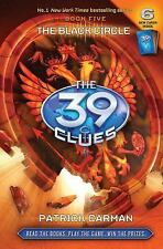 SCHOLASTIC- 39 CLUES- BLACK CIRCLE - BOOK 5 -BY PATRICK CARMAN