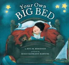 Your Own Big Bed by Rita M. Bergstein (2008, Hardcover)