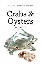 Savor the South Cookbooks: Crabs and Oysters : A Savor the South® Cookbook by...