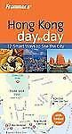 Frommer's Day by Day - Pocket: Hong Kong 21 by Alex Ortolani (2008, Paperback)