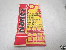 LORRAINE 54 EME CONGRES DE LUNION DE LA PROPRIETE BATIE DE FRANCE 1962 *