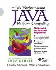 High-Performance Java Platform Computing: Multithreaded and Networked -ExLibrary
