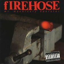 fIREHOSE - Mr. Machinery Operator (CD 2012) NEW/SEALED