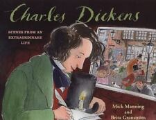 Charles Dickens: Scenes from an Extraordinary Life-ExLibrary