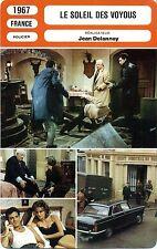 Fiche Cinéma. Movie Card. Le soleil des voyous (France) 1967 Jean Delannoy