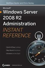 Microsoft Windows Server 2008 R2 Administration Instant Reference-ExLibrary