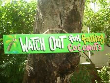 WATCH OUT FOR FALLING COCONUTS - TROPICAL TIKI HUT BAR POOL HOT TUB SIGN PLAQUE
