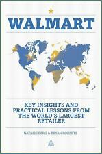 Walmart : Key Insights and Practical Lessons from the World's Largest...