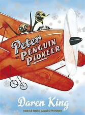 PETER THE PENGUIN PIONEER, By DAREN KING,in Used but Acceptable condition