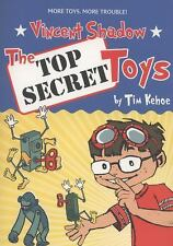 Vincent Shadow: The Top Secret Toys 2 by Tim Kehoe (2013, Paperback)