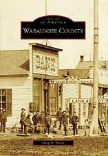 Wabaunsee County (KS) (Images of America), Hoots, Greg A., Good,  Book