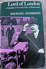 Lord of London Biography of 2nd Duke of Westminster M Harrison 1st Edition 1966