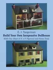 Build Your Own Inexpensive Dollhouse : With One Sheet of 4 by 8 Plywood and...