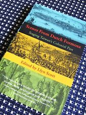 SCENES FROM DUTCH FORMOSA Staging Taiwan's Colonial Past Llyn Scott Book