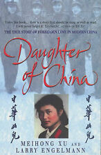Daughter of China: A True Story of Love and Betrayal, Larry Engelmann, Meihong X
