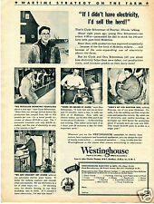 1944 Westinghouse WWII Wartime Strategy Electric Farm Equipment Print Ad
