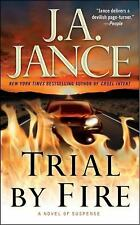 Trial by Fire by J. A. Jance (2010, Paperback)