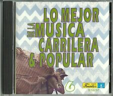 Lo Mejor De La Musica Carrilera Y Popular Volume 6 Latin Music CD New