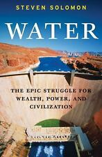 Water: The Epic Struggle for Wealth, Power, and Civilization-ExLibrary