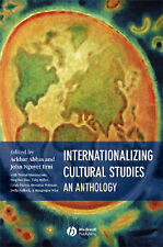 Internationalizing Cultural Studies: An Antholog, John Nguyet Erni, Ackbar Abbas