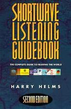 Shortwave Listening Guidebook: The Complete Guide to Hearing the World-ExLibrary