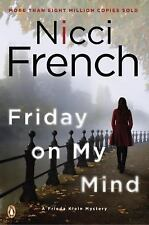 Friday on My Mind : A Frieda Klein Mystery by Nicci French (2016, Paperback)