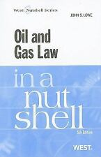 Oil and Gas Law in a Nutshell, 5th Edition (Nutshell Series) by Lowe, John