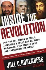 Inside the Revolution How the Followers of Jihad, Jefferson and Jesus Are NEW!