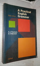 A PRACTICAL ENGLISH GRAMMAR A J Thomson A V Martinet Oxford University Press di