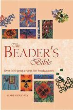 Artist/Craft Bible: The Beader's Bible : Over 300 Great Charts for...