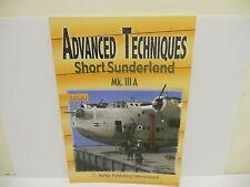 Advanced Techniques Vol 4 - Short Sunderland Mk.IIIA                 Book