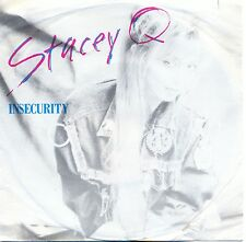 "Stacey Q: Insecurity 7"" Vinyl Single"