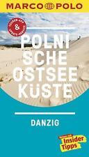 MARCO POLO Reiseführer Polnische Ostseeküste, Danzig  (2016)