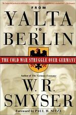From Yalta to Berlin: The Cold War Struggle Over Germany, Very Good Books