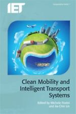 Clean Mobility and Intelligent Transport Systems (Transportation), , , Excellent