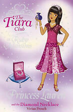 The Tiara Club: Princess Lauren & the Diamond Necklace by Vivian French P/B Book