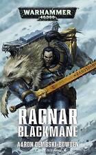 Ragnar Blackmane, Aaron Dembski-Bowden