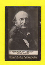 PEOPLE - OGDENS GUINEA GOLD - PROMINENT PEOPLE  -  JACQUES  OFFENBACH  - 1900