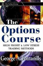 Wiley Trading: The Options Course : High Profit and Low Stress Trading Methods 6