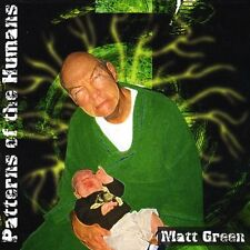 Matt Green - Patterns Of The Humans (CD, Dec. 2008) New Sealed Cardboard Sleeve