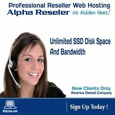 Unlimited fast SSD cPane/whm Alpha Reseller  Hosting $10.99/ a year make money