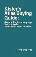 Kister's Atlas Buying Guide: General English-Language World Atlases Available in