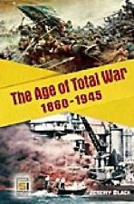 Studies in Military History and International Affairs: The Age of Total War,...