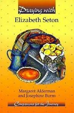 Praying With Elizabeth Seton (Companions for the Journey)