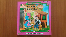 Album Disque Audio Visuel « Hansel Et Gretel» Collection Alors, Raconte TBE