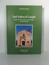 Sant'Andrea di Casaglio. Storia e arte di una chiesa e di una comunita', Asti