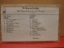 D-Knowledge - All That and a Bag of Words PROMO Cassette Rare RAP