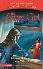 Measles, Mischief and Mishaps (Book 2) (Story Girl, The)-ExLibrary